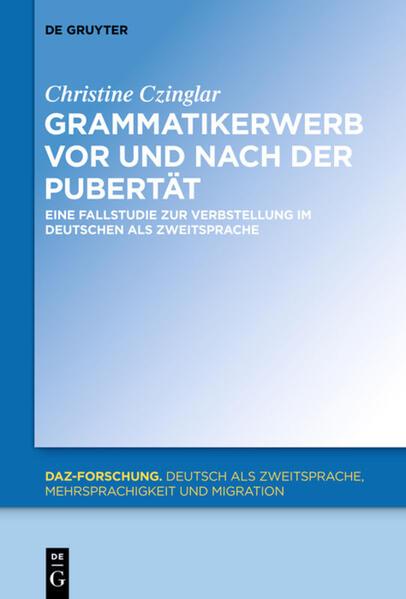 Grammatikerwerb vor und nach der Pubertät als Buch (gebunden)