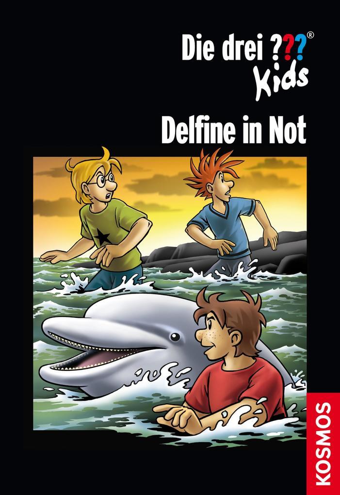 Die drei ??? Kids: Delfine in Not (drei Fragezeichen Kids) als eBook
