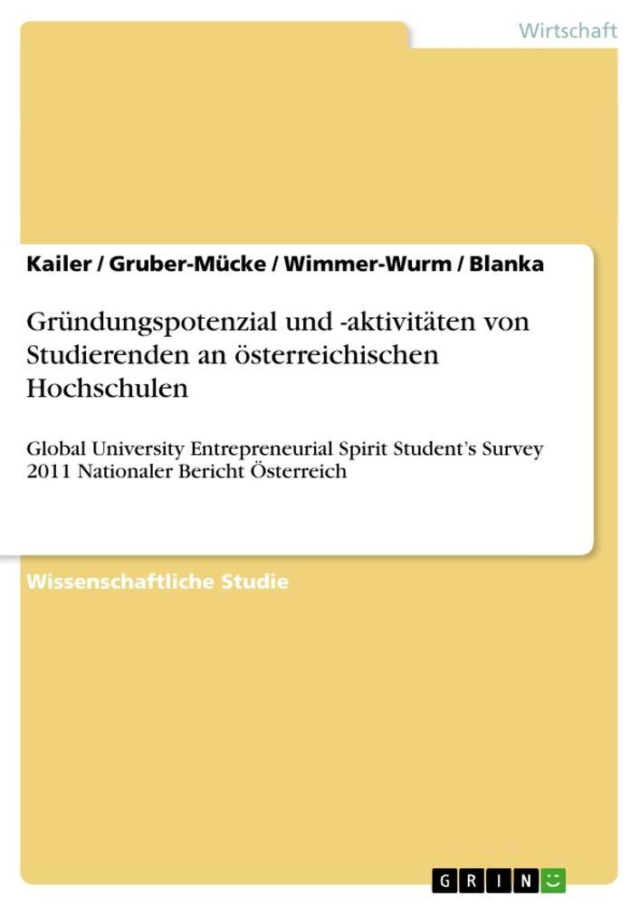 Gründungspotenzial und -aktivitäten von Studierenden an österreichischen Hochschulen als Taschenbuch