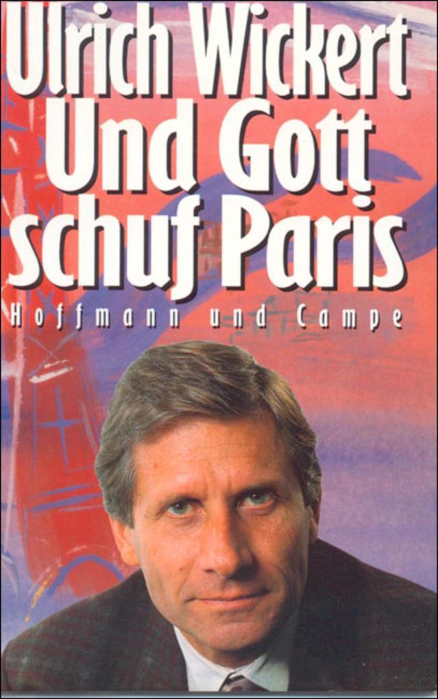 Und Gott schuf Paris als eBook