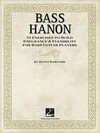Bass Hanon: 75 Exercises to Build Endurance and Flexibility for Bass Guitar Players