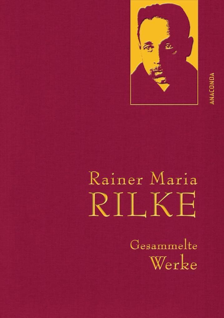 Rainer Maria Rilke - Gesammelte Werke als eBook