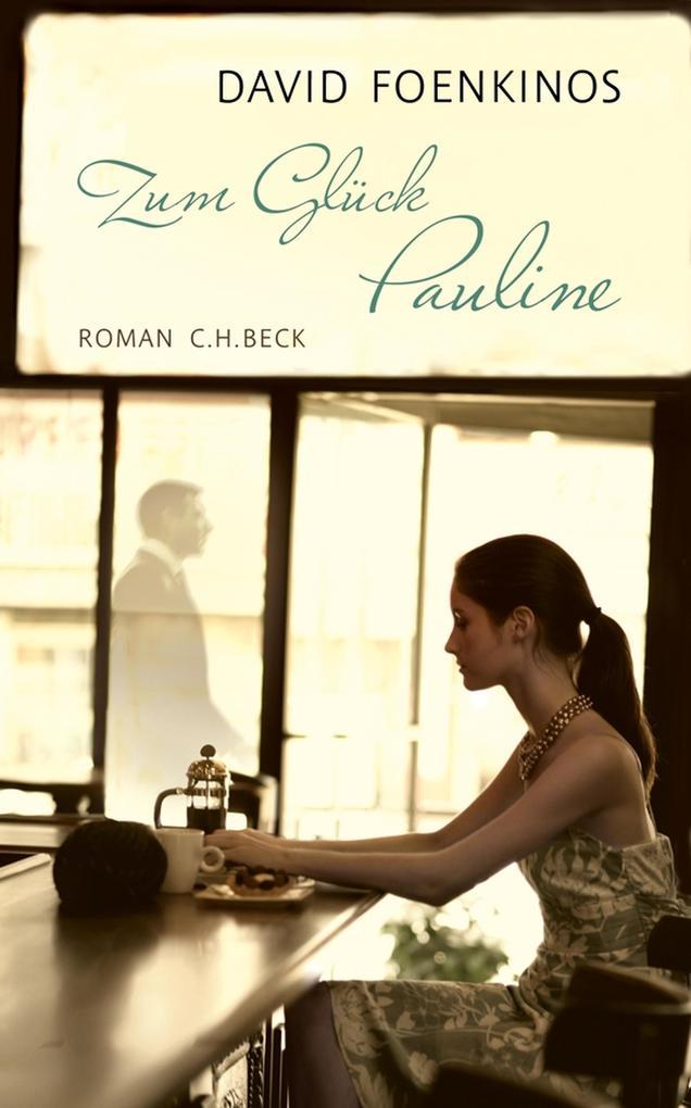 Zum Glück Pauline als eBook