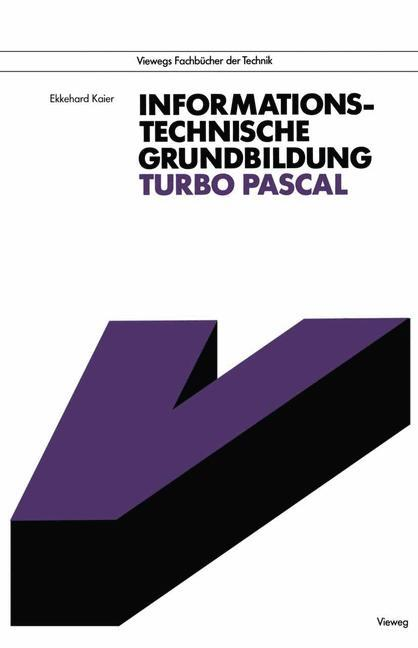Informationstechnische Grundbildung Turbo Pascal als Buch (gebunden)