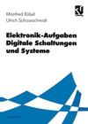 Elektronik-Aufgaben Digitale Schaltungen und Systeme