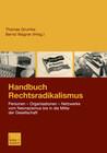 Handbuch Rechtsradikalismus