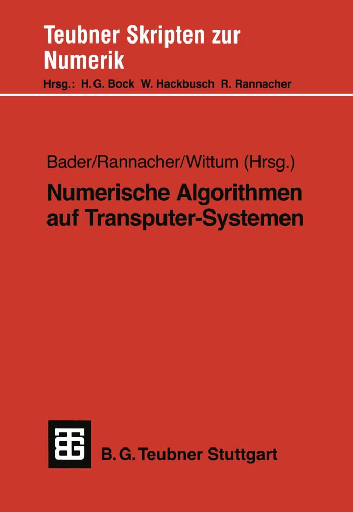 Numerische Algorithmen auf Transputer-Systemen als Buch
