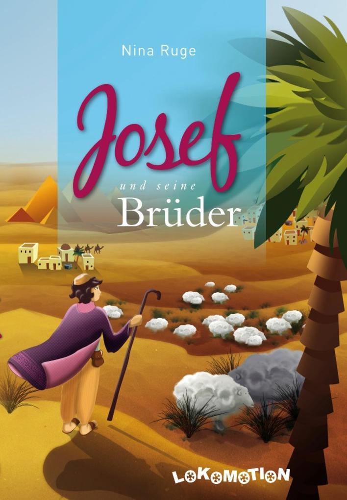 Josef und seine Brüder als eBook von Nina Ruge