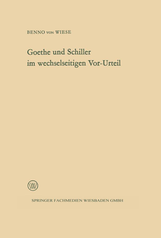 Goethe und Schiller im wechselseitigen Vor-Urteil als Buch