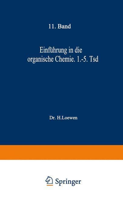 Einführung In Die Organische Chemie Buch H Loewen