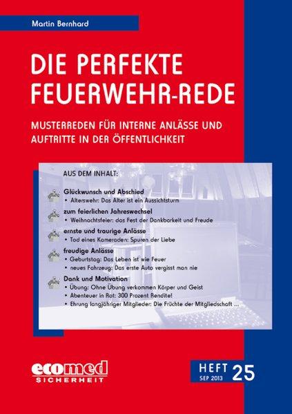 Die perfekte Feuerwehr-Rede Heft 25 als Buch von Martin Bernhard - ecomed