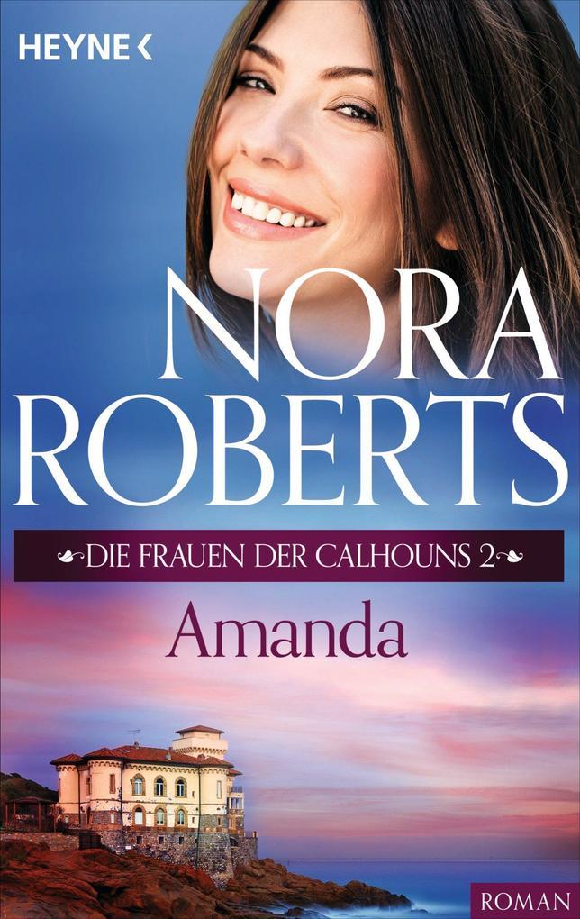 Die Frauen der Calhouns 2. Amanda als eBook