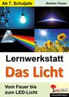 Lernwerkstatt Das Licht. Mit Lösungen