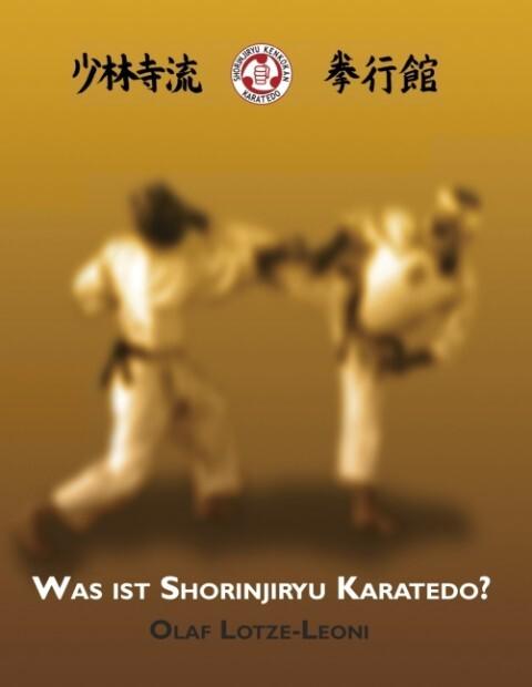Was ist Shorinjiryu Karatedo? als eBook epub