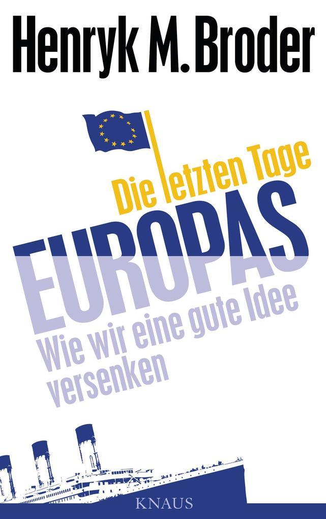 Die letzten Tage Europas als eBook