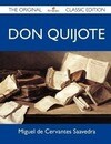 Don Quijote - The Original Classic Edition