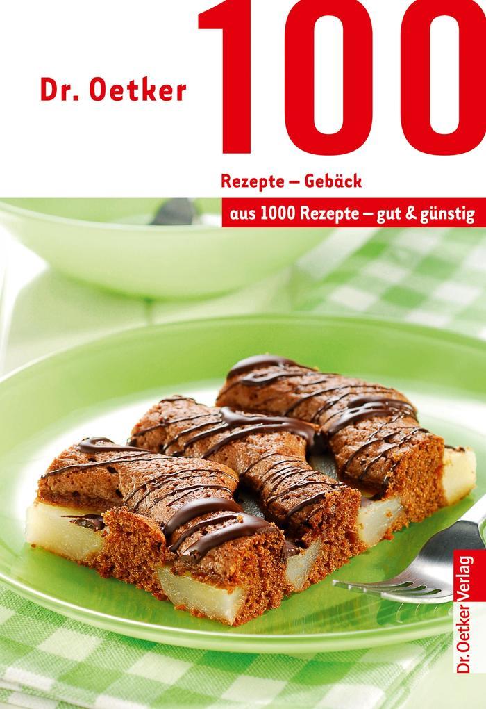 100 Rezepte - Gebäck