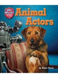 Animal Actors als eBook von Katie Clark