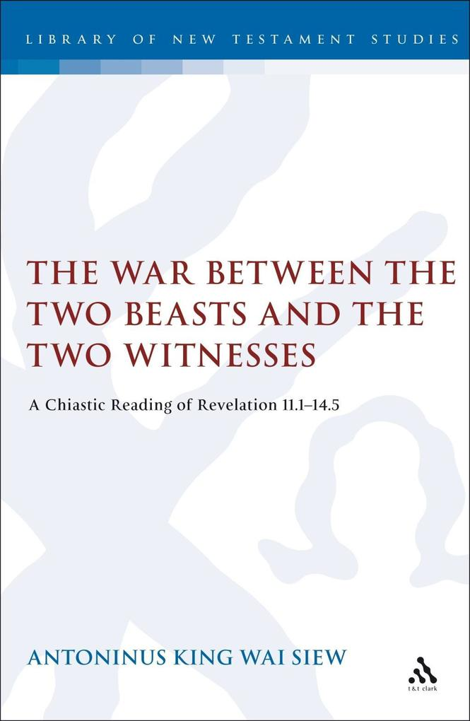 War Between the Two Beasts and the Two Witnesses als eBook von Tony Siew