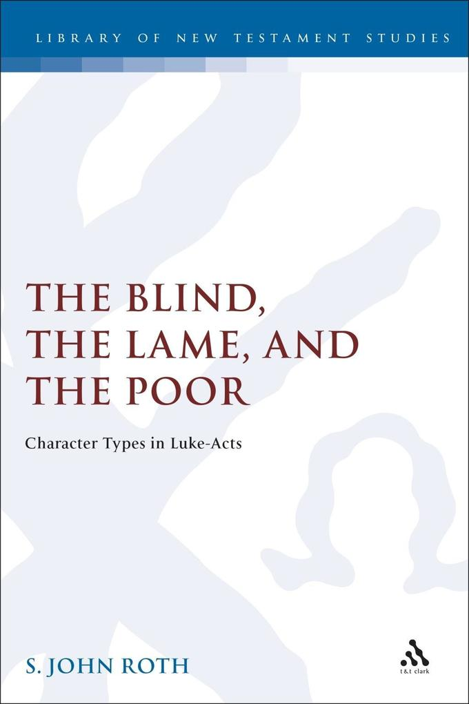 The Blind, the Lame and the Poor als eBook pdf