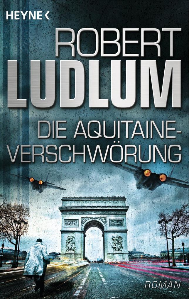 Die Aquitaine-Verschwörung als eBook