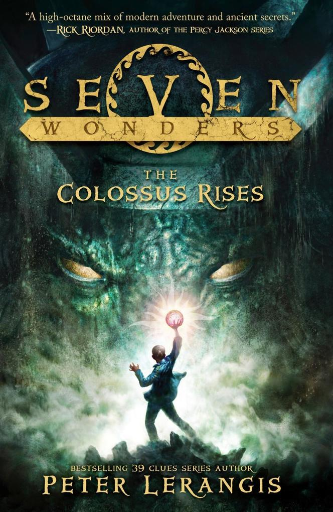 The Colossus Rises (Seven Wonders, Book 1) als eBook