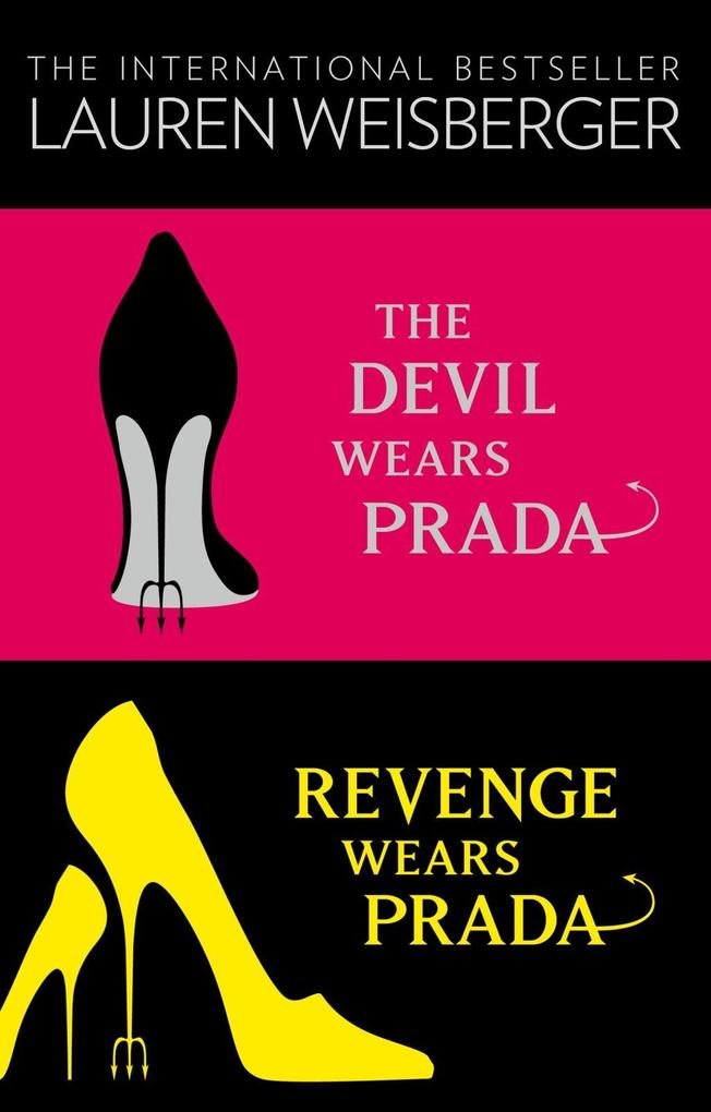 The Devil Wears Prada Collection: The Devil Wears Prada, Revenge Wears Prada als eBook