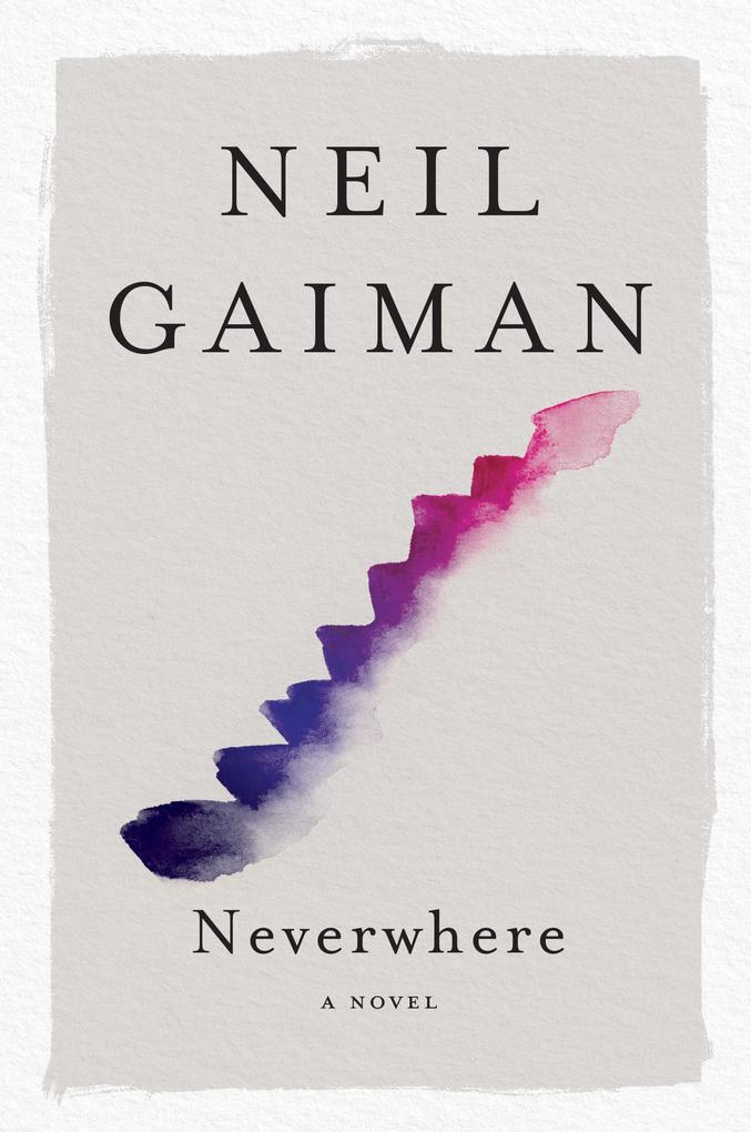 Neverwhere als eBook von Neil Gaiman