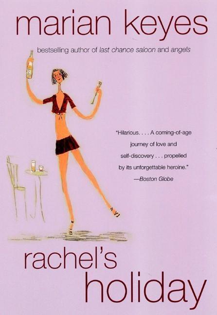 Rachel's Holiday als eBook von Marian Keyes
