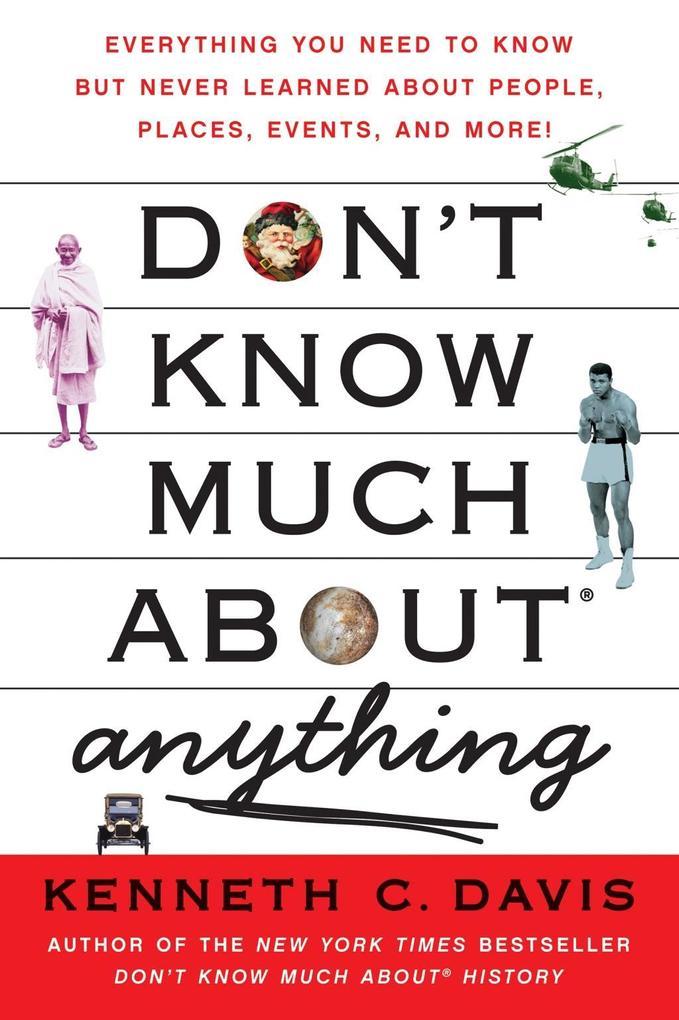 Don´t Know Much About Anything als eBook von Ke...