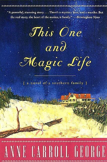 This One and Magic Life als eBook von Anne C. George