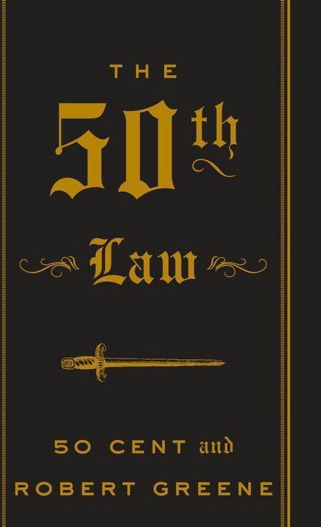 The 50th Law als eBook von 50 Cent, Robert Greene