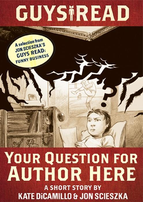 Guys Read: Your Question for Author Here als eBook
