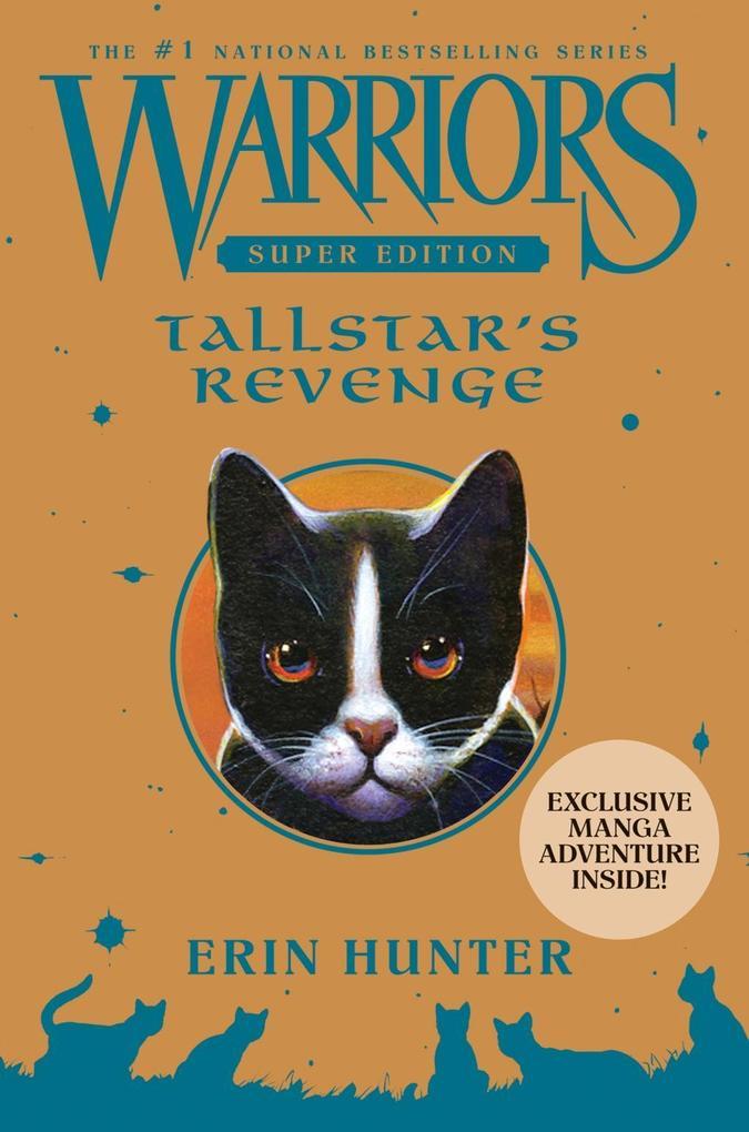 Warriors Super Edition: Tallstar's Revenge als eBook von Erin Hunter