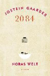 2084 - Noras Welt als eBook von Jostein Gaarder