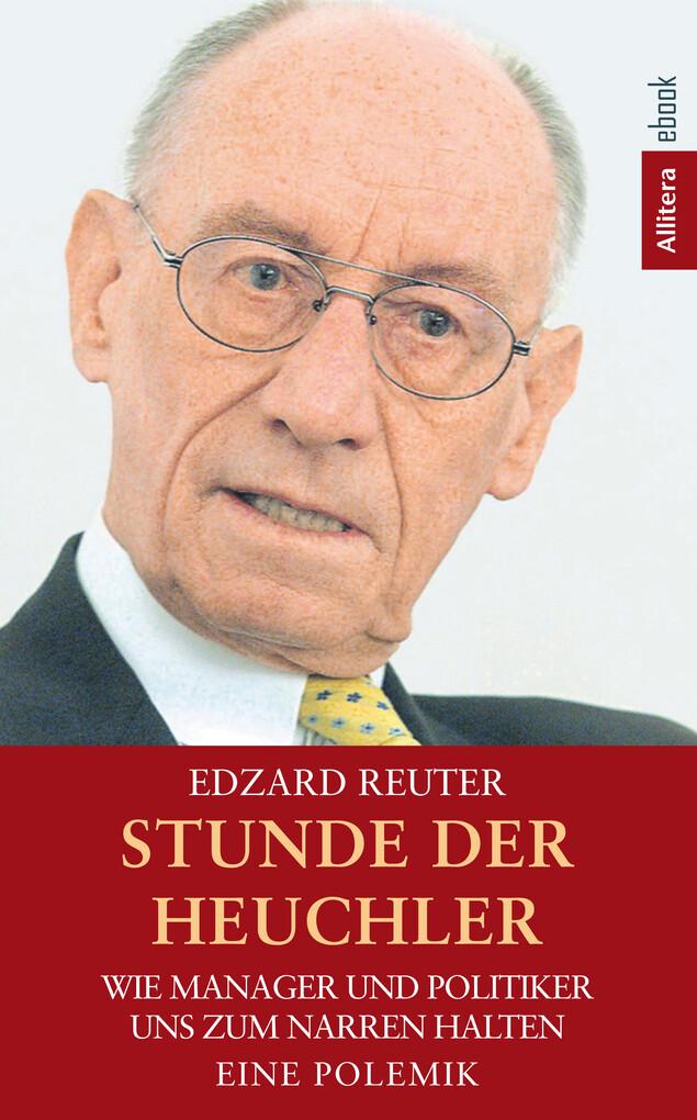 Stunde der Heuchler als eBook von Edzard Reuter