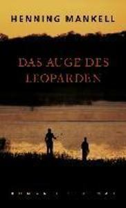 Das Auge des Leoparden als eBook von Henning Mankell