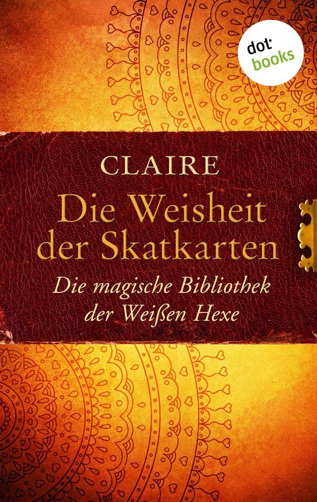 Die Weisheit der Skatkarten als eBook