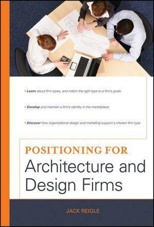 Positioning for Architecture and Design Firms a...