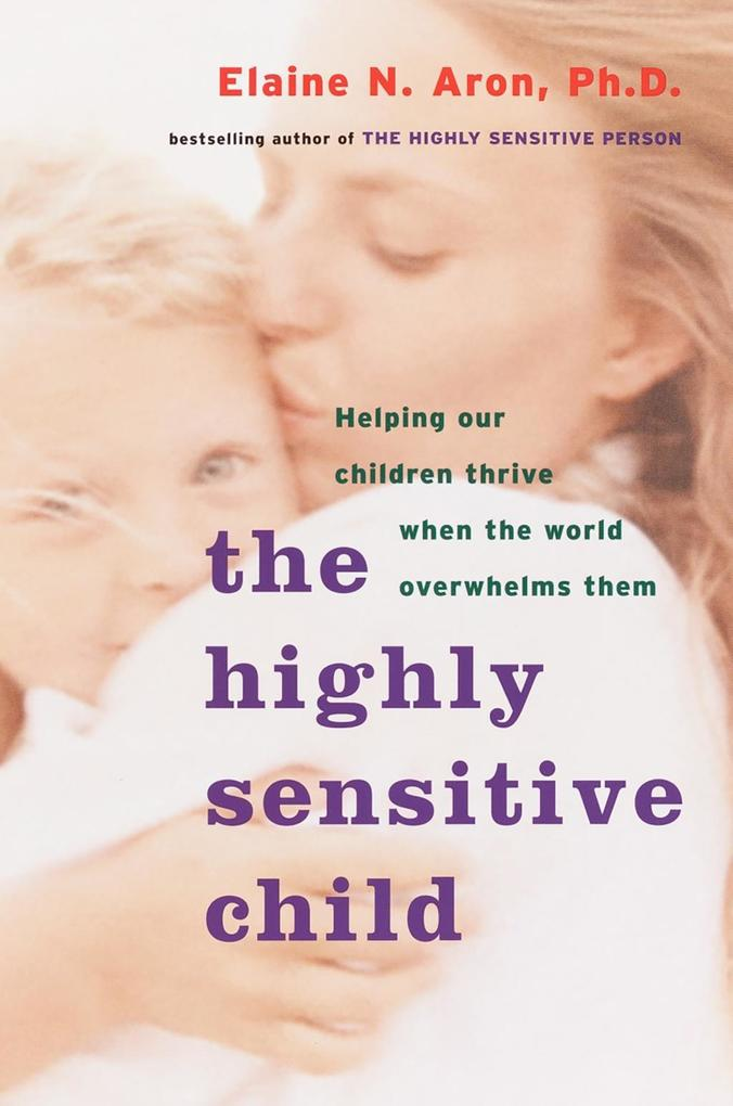 The Highly Sensitive Child als eBook