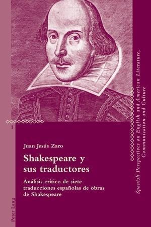 Shakespeare y sus traductores als eBook von Juan Jesus Zaro Vera - Peter Lang AG, Internationaler Verlag der Wissenschaften