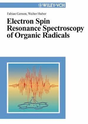 Electron Spin Resonance Spectroscopy of Organic Radicals als eBook