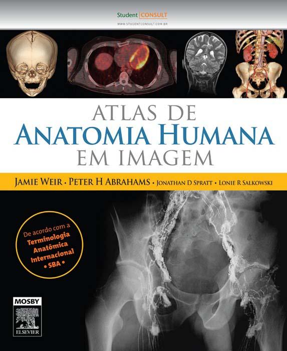 Atlas de Anatomia Humana em Imagens als eBook von James Weir - Elsevier Health Sciences