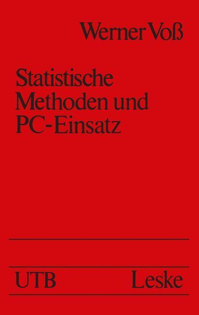 Statistische Methoden und PC-Einsatz als Buch