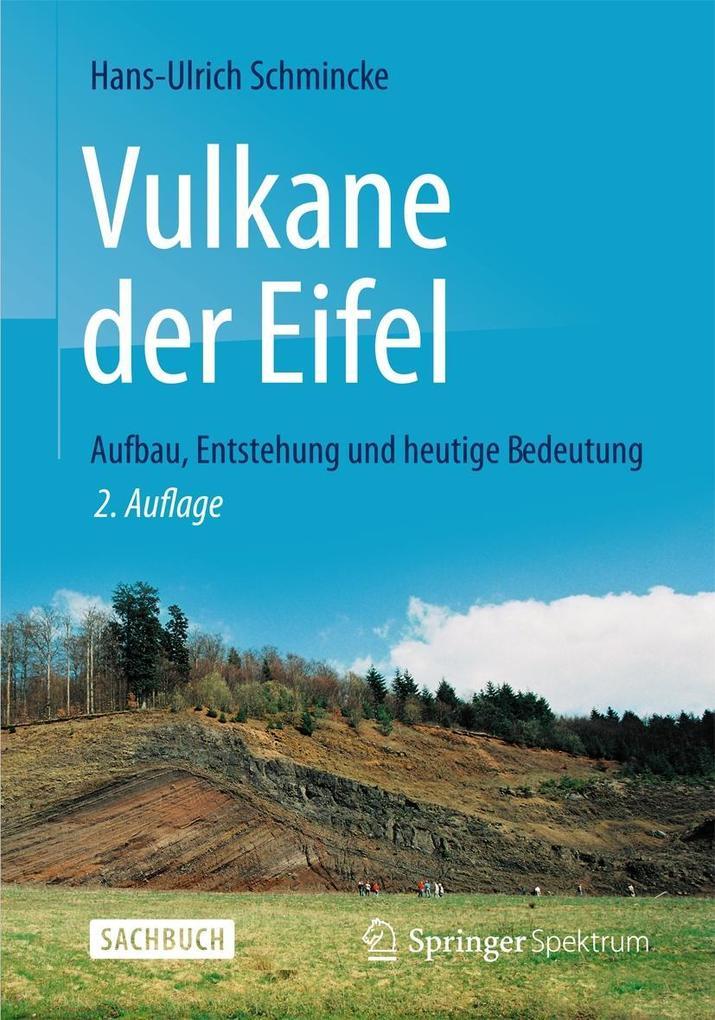 Vulkane der Eifel als Buch von Hans-Ulrich Schmincke