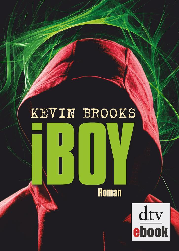iBoy als eBook von Kevin Brooks