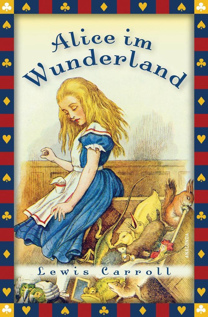 Alice im Wunderland - Neuübersetzung als eBook