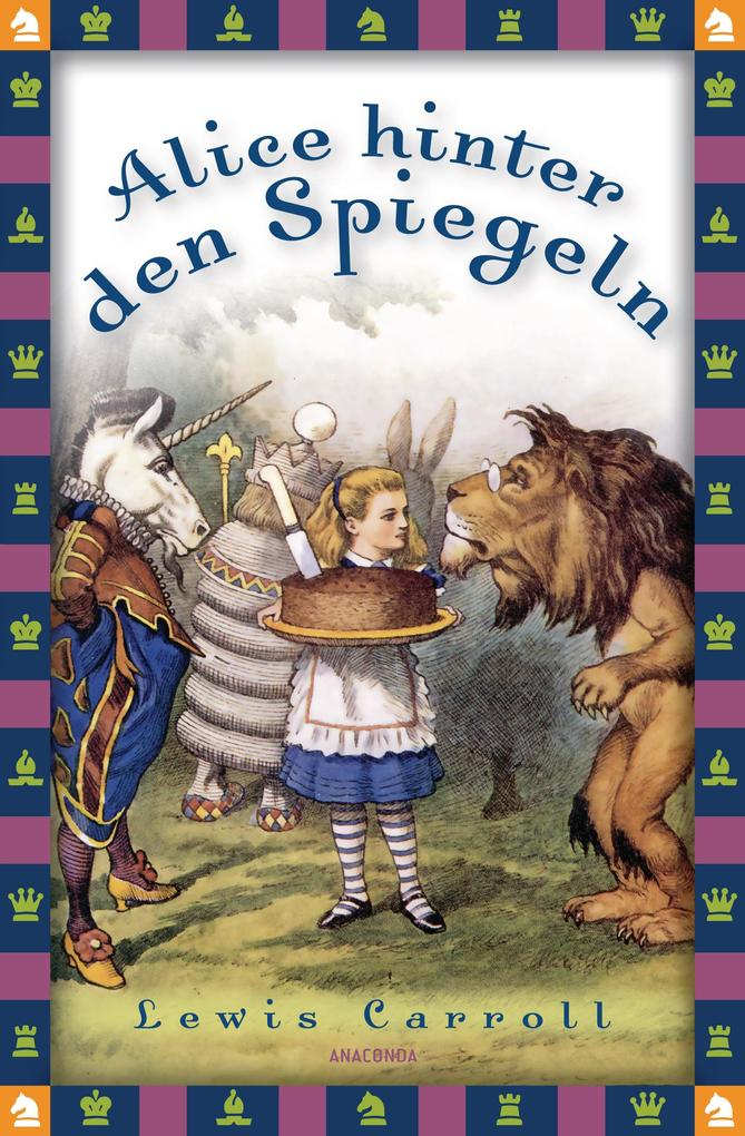 Alice hinter den Spiegeln - Neuübersetzung als eBook