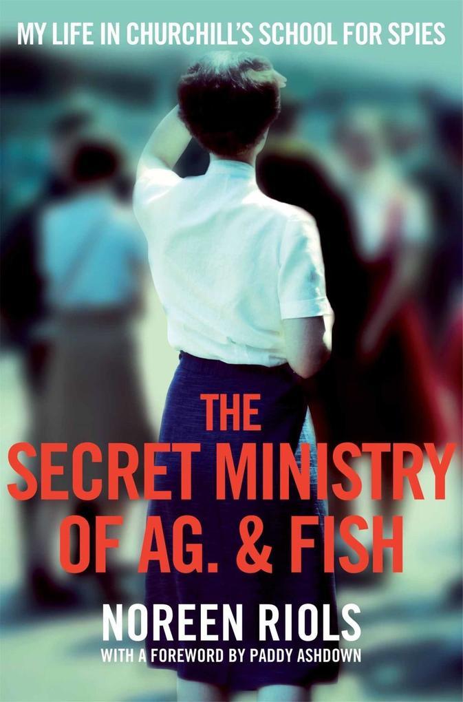 The Secret Ministry of Ag. & Fish als eBook von...