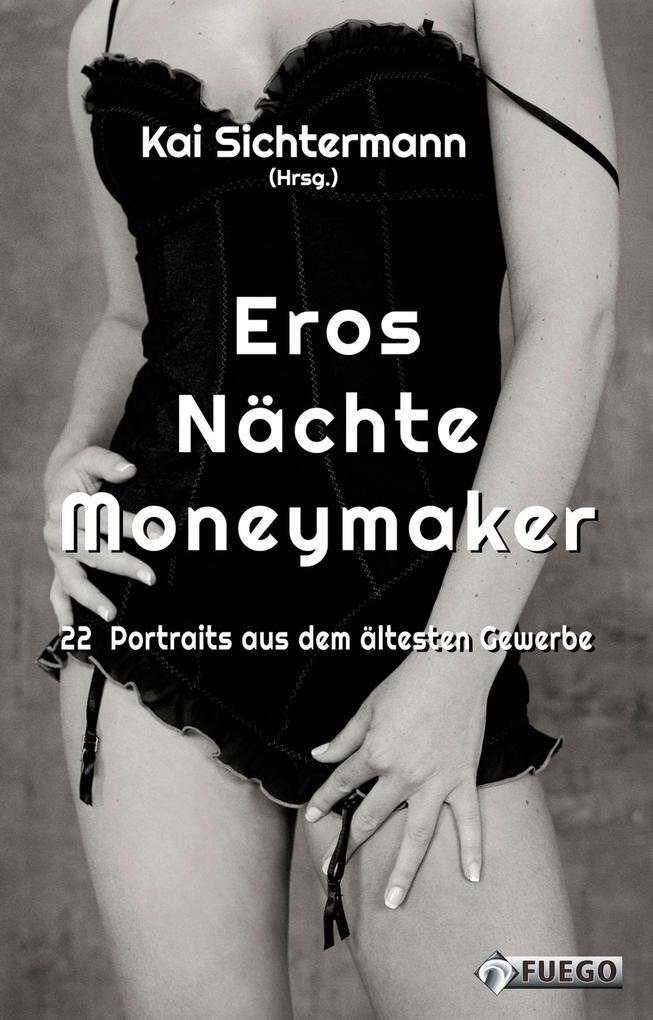 Eros Nächte Moneymaker als eBook